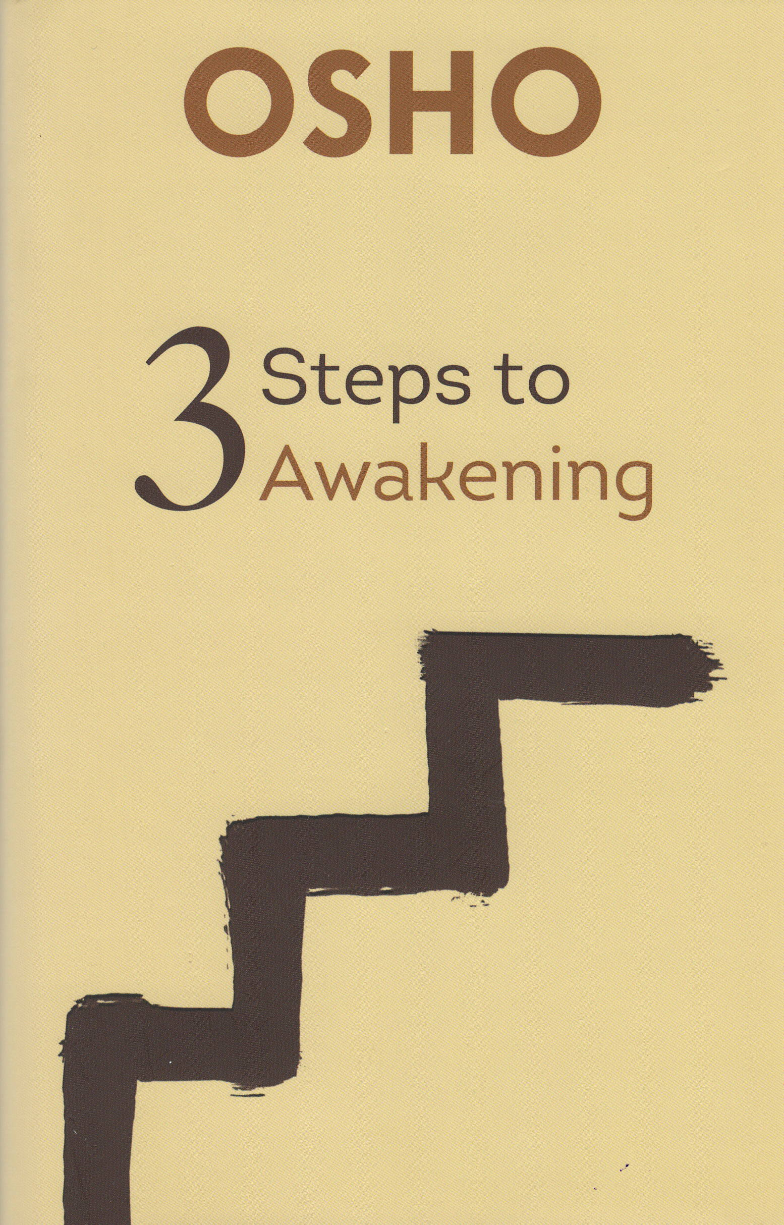 3 Steps to Awakening, Osho Viha